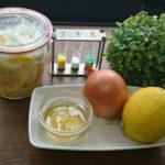 「血管力」をつける若返り法と食材リスト!レシピ2つ!玉ねぎレモンハチミツと煮干し甘煮